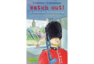 Buchtipp: Watch out! In London auf Verbrecherjagd
