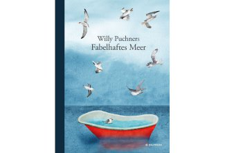 Willy Puchners Fabelhaftes Meer